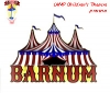Barnum, The Musical (Wed 10th April)